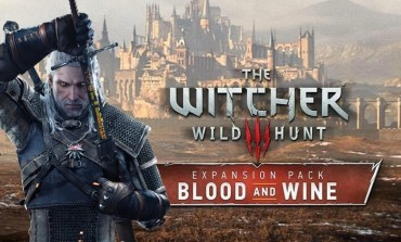 Witcher 3: Blood and Wine, A Farewell To Geralt, Out Now To Good Reviews