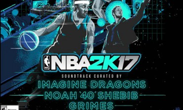 NBA 2K17 Soundtrack Revealed