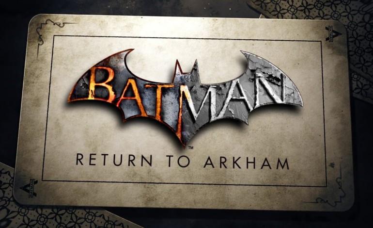 Batman: Return to Arkham's New Release Date Announced