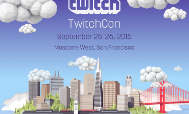 TwitchCon 2015 Ticket Info and Call for Content