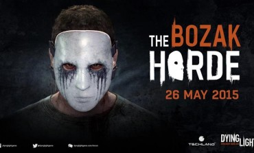 Dying Light DLC 'The Bozak Horde' Coming Soon