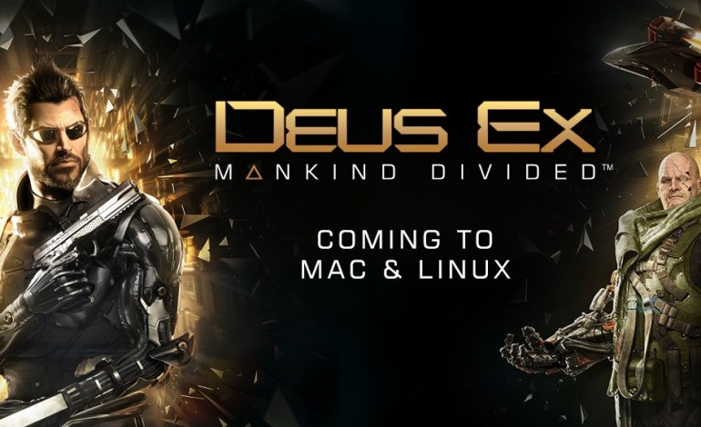 Deus Ex: Mankind Divided Coming to Mac and Linux
