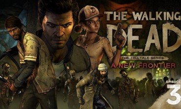 Telltale Games Reveals New Trailer for The Walking Dead: A New Frontier Episode Three