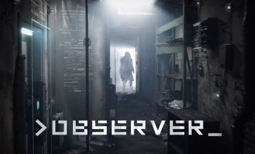 Observer Release Date Announced