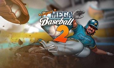 Super Mega Baseball 2 Delayed Until Next MLB Season