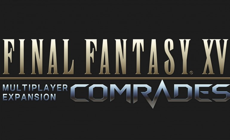 Final Fantasy XV: Comrades Expansion Gets a New Release Date