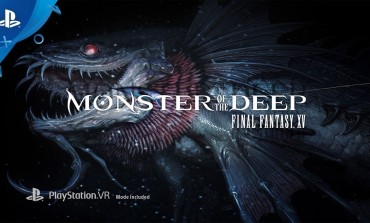 Virtual Reality Fishing Simulator Monster of the Deep: Final Fantasy XV Out Now