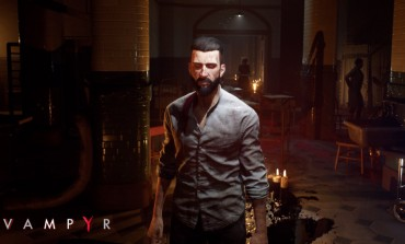Vampyr's Development Web Series Launches its First Episode, 'Making Monsters'