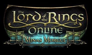 Lord Of The Rings Online Adds Seventh Expansion With Minas Morgul
